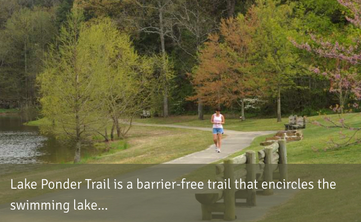 Lake Ponder Trail is a barrier-free  trail  that encircles  the swimming lake